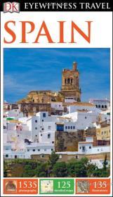 西班牙旅游指南 DK Eyewitness Travel Guide: Spain 2016版  英文原版