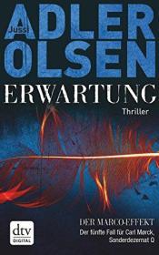 德语原版畅销小说 Erwartung: Der fünfte Fall für Carl Mørck von Jussi Adler-Olsen 精装本 Hannes Thiess