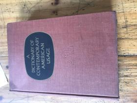 钱谷融教授藏书2140:1957年 《A DICTIONARY OF CONTEMPORARY AMERICAN USAGE  现代美国语用法辞典 》有钱谷融妻子杨霞华先生的英文签名 和铃印两枚
