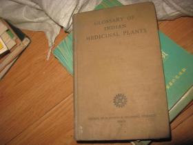 GLOSSARY  OF  INDIAN  MEDICINAL  PLANTS 馆藏