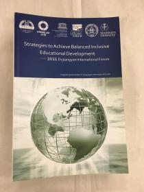 2011 Dujiangyan international Forum Strategies to Achieve Balanced Inclusive Educational Develop