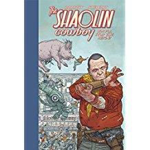 Shaolin Cowboy: Wholl Stop the Reign?