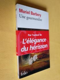 法文原版 Une Gourmandise.Muriel Barbery