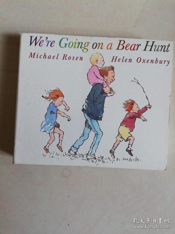 Were going on a bear hunt   michael rosen helen oxenbury