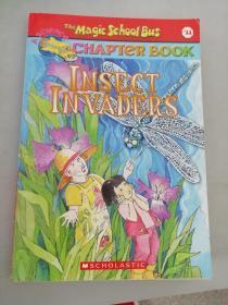(正版现货~)The Magic School Bus : Insect Invaders (Chapter Book #11)9780439314312