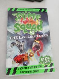 (正版现货~)Slime Squad VS the Last Chance Chicken9781862308817