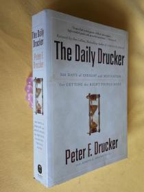 英文原版 彼得·德鲁克日志 正版 The Daily Drucker: 366 Days of Insight and Motivation for Getting the Right Things Done by Peter F. Drucker