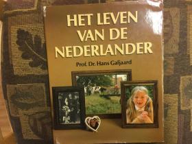 Het leven van de Nederlander荷兰人的生活,精装多异域风情图片,教授博士著作,稀少