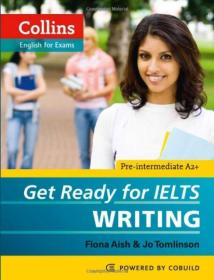 Collins Get Ready for IELTS Writing (Collins English for Exams)