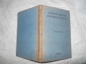 EVERYDAY ENGLISH FOR FOREIGN STUDENTS POTTER(多插图)