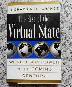 THE RISE OF THE VIRTUAL STSTE