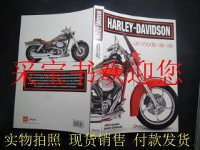 Harley-Davidson,un mode de vie:Histoire, rendez-vous, nouveaux modèles, customisations(法文原版)哈雷-戴维森(摩托车)的生活方式: 历史、约会、新模型、自定义