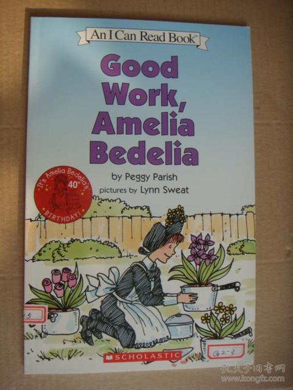 (An I can Read Book) GOOD WORK,AMELIA BEDELIA