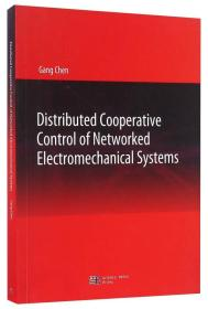 Distributed Cooperative Control of Networked Electromechanical Systems