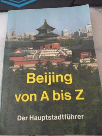 Beijing von A bis Z