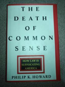 The Death of Common Sense: How Law is Suffocating America 常识的死亡:法律如何窒息美国  精装