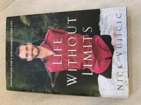 Life Without Limits: Inspiration for a Ridiculously Good Life(人生不设限 英文原版 精装 全一册 包邮)