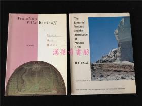 英文、意大利文原版《THE SANTORINI VOLCANO AND THE DESTRUCTION OF MINOAN CRETE》、《PRATOLINO VILLA DEMIDOFF》2本合售。有欧洲雕像、风景实拍、古城遗址、考古、火山等图片。