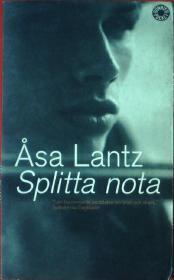 Åsa Lantz splitta nota(瑞典文﹕书名不详)