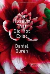 丹尼尔·布伦巴黎博物馆作品The Museum That Did Not Exist