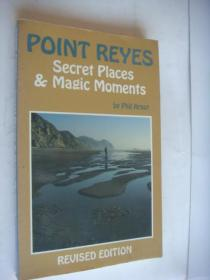 POINT REYES:secret places & Magic Moments: Discover little known and less trafficked areas 秘境探索 英文原版大32开 插图本