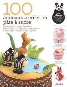 糖浆:100种动物制作教程100 animaux à créer en pâte à sucre(法语 甜点)