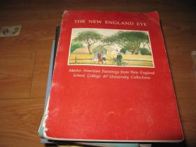 THE NEW ENGLAND  EYE MASTER  AMERICAN PAINTINGS FROM NEW ENGLAND 书脊有残