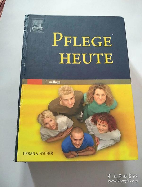 PFLEGE HEUTE 3 AUFLAGE (书脊出有破损,已修复,看图)