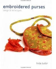 Embroidered Purses: Design & Techniques