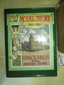 THE MODEL STORE(1885-1985)