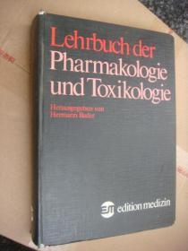 Lehrbuch der Pharmakologie und  Toxikologie 德文原版 -药物毒理  布面精装大16开 很重