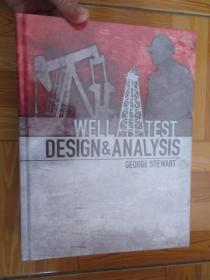 Well Test Design and Analysis     (外文原版)      大16開,硬精裝,全新未開封