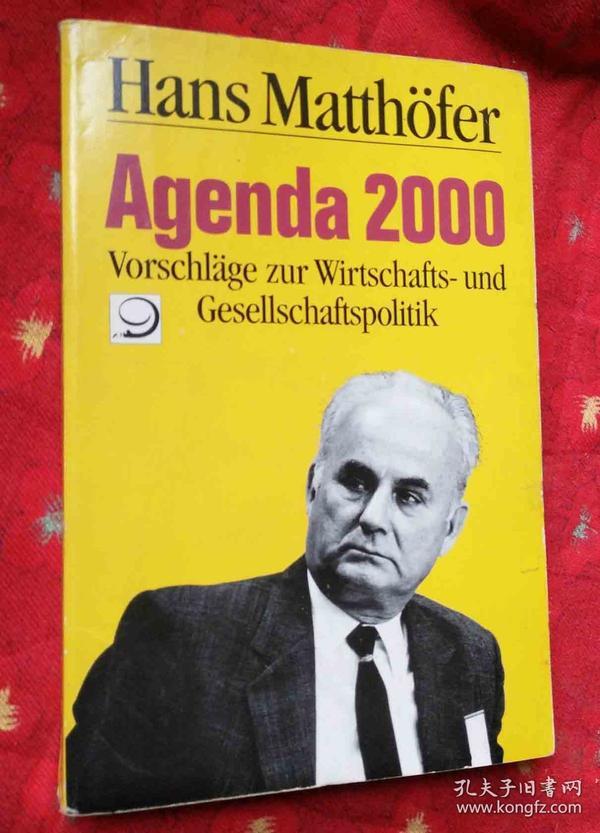 Agenda 2000-Vorschläge zur Wirtschafts-und Gesellschaftspolitik【德文原版32开】