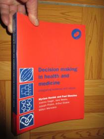 Decision Making in Health and Medicine: Integrating        (外文原版)     小16开,附光盘
