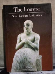 The Louvre Near Eastern Antiquities (Annie Cauber and Marthe Bernus-Taylor )(英文原版书)大16开精装本