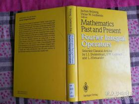 Mathematics Past and Present Fourier Integral Operators  精装 原版