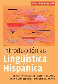 Introducci?n A La Ling??stica Hisp?nica  2nd Edition