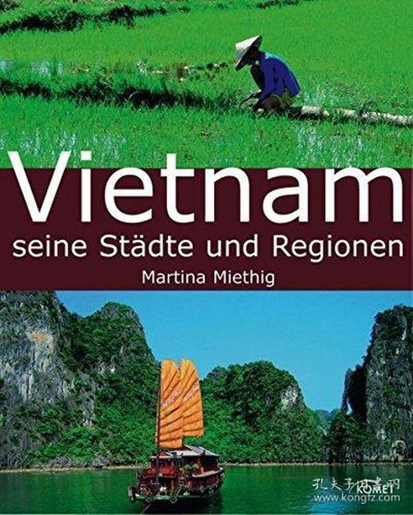 Vietnam Seine Stadte Und Regionen