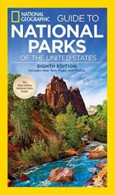 National Geographic Guide To National Parks Of The United States  8th Edition (national Geographic G