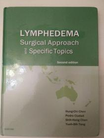 LYMPHEDEMA surgical approach and specific topics