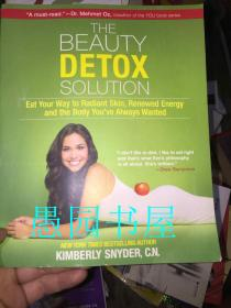 The Beauty Detox Solution:Eat Your Way to Radiant Skin, Renewed Energy and the Body Youve Always Wanted