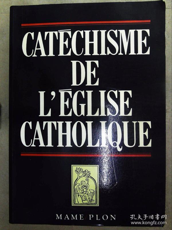 Catéchisme de lÉglise catholique(详见图)