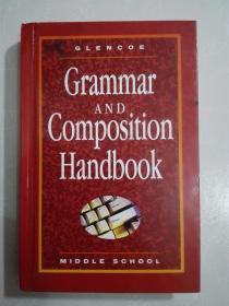 Glencoe Language Arts, Middle School, Grammar and Composition Handbook