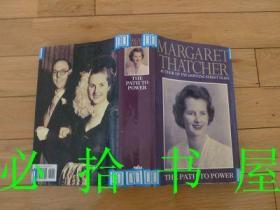 MARGARET THATCHR  THE PATH TO POWER  英文原版 扉页有签名 看图 插图本