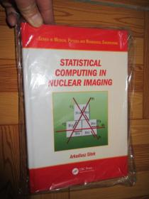 Statistical Computing in Nuclear         (详见图),硬精装,全新未开封