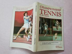 CHAMPIONSHIP TENNIS BY THE EXPERTS【实物拍图 扉页有签字】
