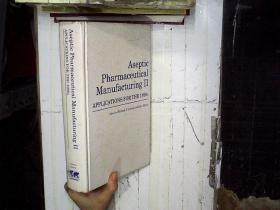 Aseptic pharmaceutical manufacturing2无菌药品生产(16开