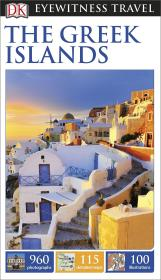 希腊群岛旅游指南 DK Eyewitness Travel Guide Greek Islands  DK目击者旅游系列 英文原版