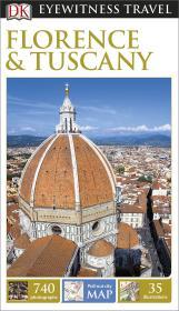 意大利佛罗伦萨旅游指南 DK Eyewitness Travel Guide: Florence & Tuscany  DK目击者系列 英文原版
