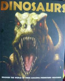 英文原版   百科绘本   Dinosaurs: Discover the world of these amazing prehistoric creatures   恐龙百科